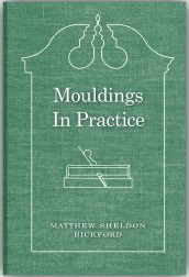 MSBickford_Mouldings-in-Practice